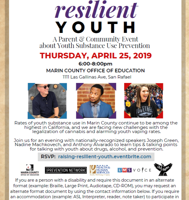 Raising Resilient Youth: A Parent + Community Event about Youth Substance Use Prevention on April 25th