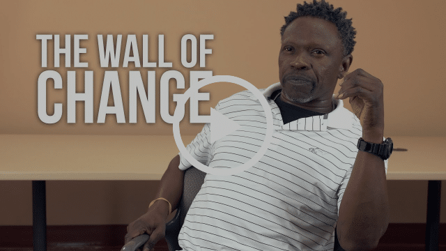 Wall of Change Celebrates People Who Turned Their Lives Around
