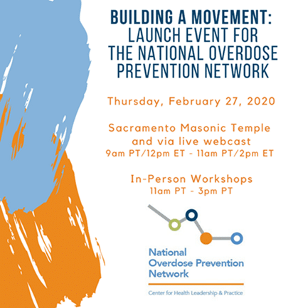 Building A Movement: Launch Event for National Overdose Prevention Network
