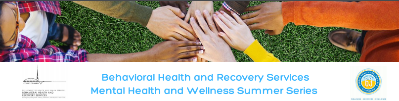 Mental Health & Wellness Summer Series
